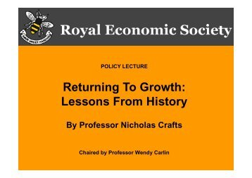 Slides of Nick Crafts' RES Policy Lecture