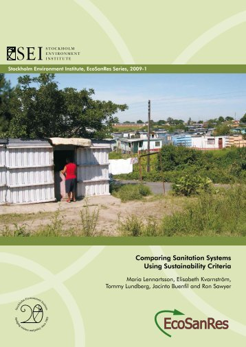 Comparing Sanitation Systems Using Sustainability ... - EcoSanRes