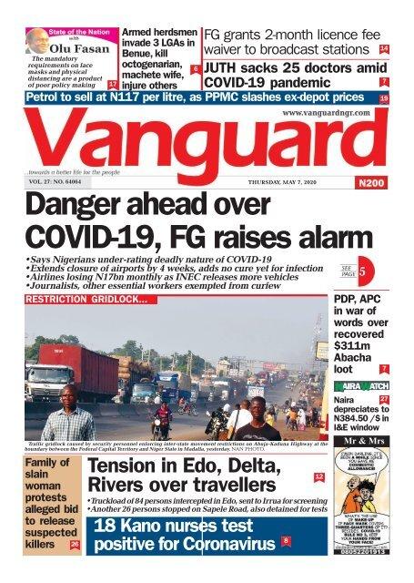 07052020 - Danger ahead over COVID-19, FG raises alarm