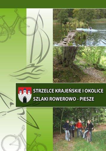 Dankowski Szlak - Strzelce Krajeńskie - Miasto i Gmina