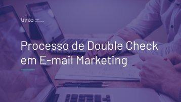 EMMKT - Processo de Double Check