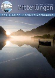 Mitteilungen 01/10 [PDF 6 MB] - Tiroler Fischereiverband