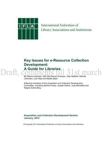 Key Issues for e-Resource Collection Development: A Guide ... - IFLA