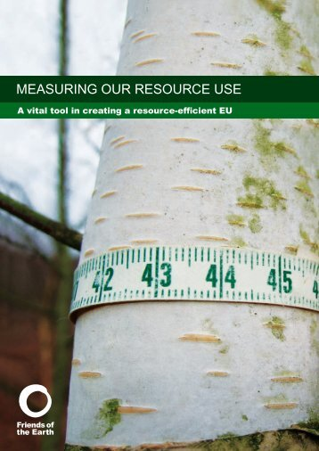 Measuring Our Resource Use - Friends of the Earth Europe