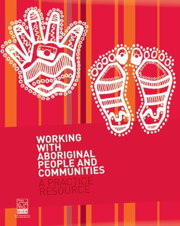 Working with Aboriginal people and communities - a practice resource