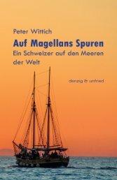 Peter Wittich Auf Magellans Spuren