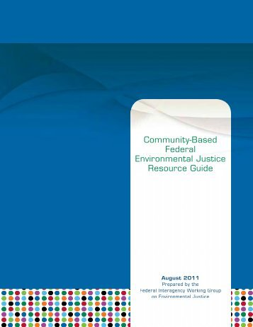 Community-Based Federal Environmental Justice Resource Guide
