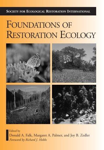 FOUNDATIONS OF RESTORATION ECOLOGY - Inecol