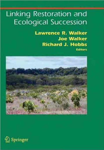 Linking Restoration and Ecological Succession (Springer ... - Inecol