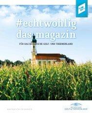 #echtwohlig - Das Magazin für das Bayerische Golf- und Thermenland