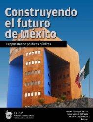 Construyendo el futuro de México - Tecnológico de Monterrey