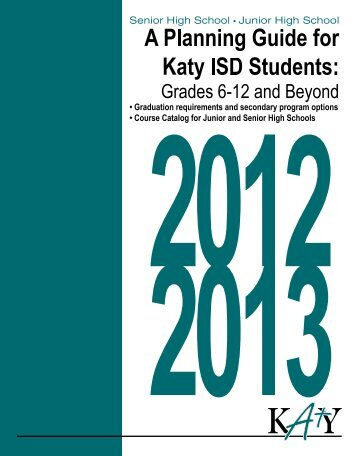 Course Catalog Junior/High School - English 2012-2013 - Katy ISD