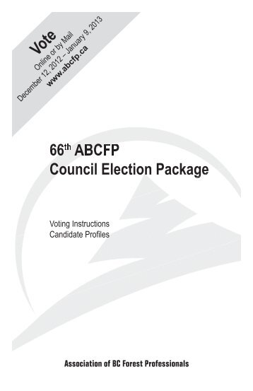 66th ABCFP Council Election Package - Association of BC Forest ...