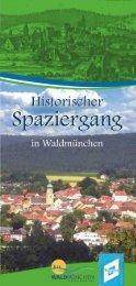 Historischer Spaziergang in Waldmünchen