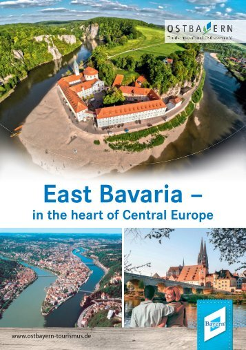 East Bavaria – in the heart of Central Europe