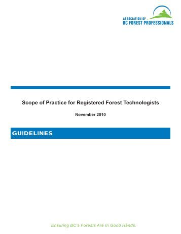 GUIDELINEs Scope of Practice for Registered Forest Technologists