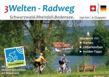 3Welten-Radweg Schwarzwald.Rheinfall.Bodensee