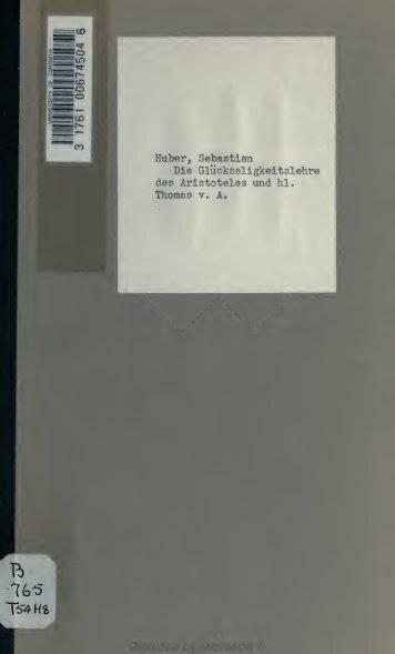Die Gluckseligkeitslehre Thomas v. A. - Scholars Portal