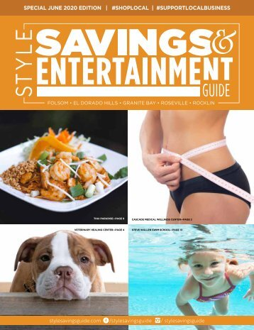 Style Savings Guide—Special June 2020 Issue for Folsom, El Dorado Hills, Granite Bay, Roseville and Rocklin