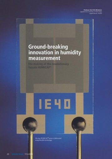 Ground-breaking innovation in humidity measurement The ... - Vaisala