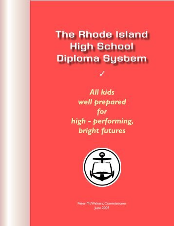 The Rhode Island High School Diploma System