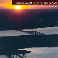 Global Warming in Rhode Island - Warning Signs, Winning