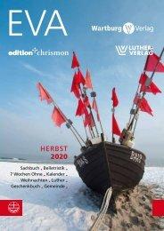 Vorschau der Evangelischen Verlagsanstalt, edition chrismon, Wartburg Verlag Herbst 2020