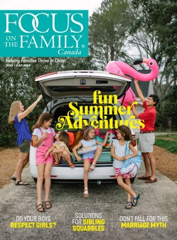 Focus on the Family Magazine - June/July 2020