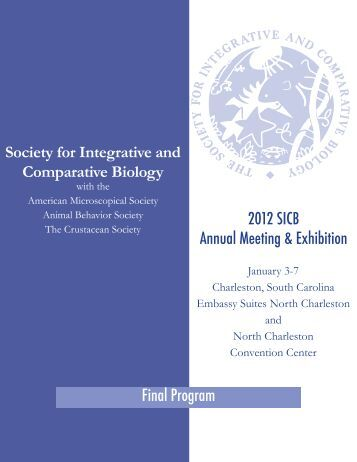 2012 SICB Annual Meeting & Exhibition Final Program Society for ...