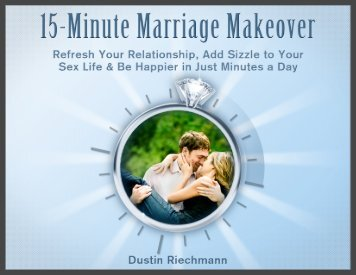 15 Minute Marriage Makeover Free Sample - Engaged Marriage
