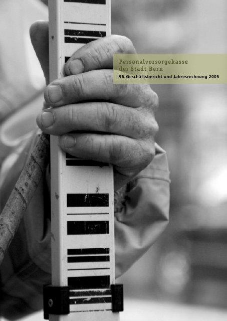 Teil 1 Jahresbericht - Personalvorsorgekasse der Stadt Bern