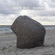 Klaus W. Rieck - Skulpturen - BERLIN AVANTGARDE