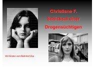 Christiane F. Schicksal einer Drogensüchtigen