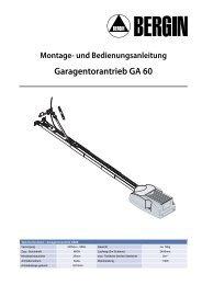 Montage- und Bedienungsanleitung Garagentorantrieb GA 60 - Bergin