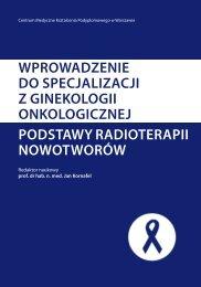 wprowadzenie do specjalizacji z ginekologii onkologicznej ...