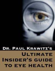 Dr. Paul Krawitz's Ultimate Insider's Guide to Eye Health - 2014