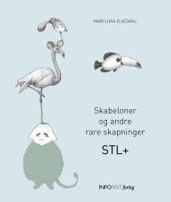 STL+ Skabeloner og andre rare skapninger