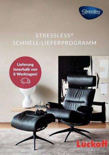 Stressless Schnell-Liefer-Programm