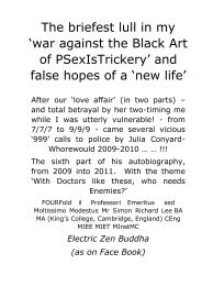 The briefest lull in my 'war against The Black Art of PSexIsTrickery' and false hopes of  a 'new life'
