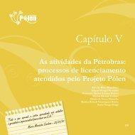 As atividades da Petrobras: processos de ... - Projeto Pólen