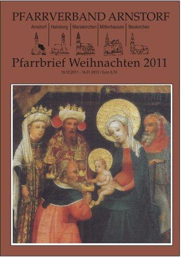 Pfarrbrief Weihnachten 2011 - Pfarrverband Arnstorf