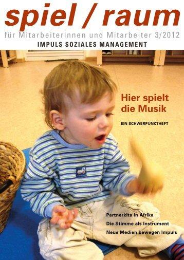 spiel/raum 3/2012 - Impuls Soziales Management