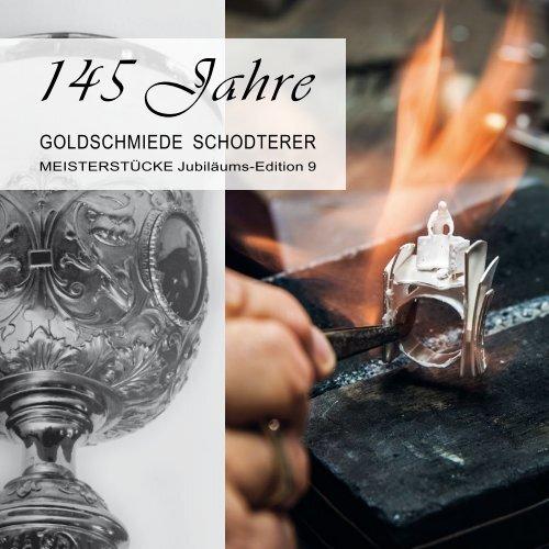 145 Jahre Schodterer - Jubiläums-Meisterstücke 2020