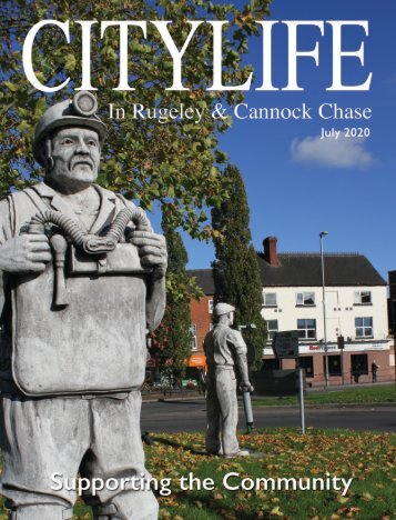 Citylife in Rugeley and Cannock Chase July 2020