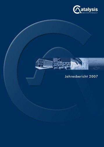 Jahresbericht 2007 - Leibniz-Institut für Katalyse