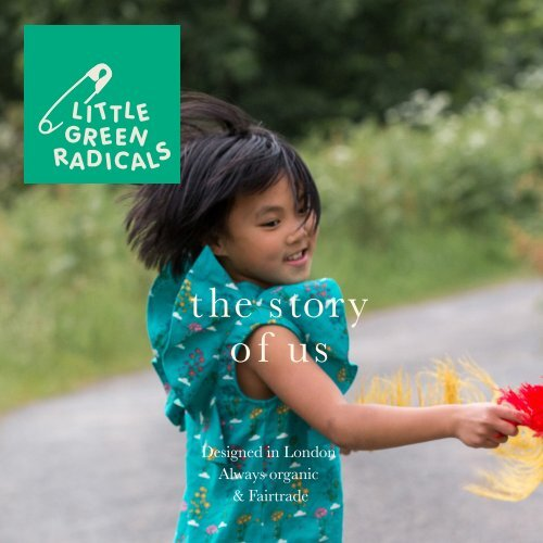 Little Green Radicals Story Of Us