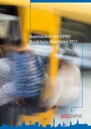 Qualitätsbericht SPNV Nordrhein-Westfalen 2011 - Busse & Bahnen ...