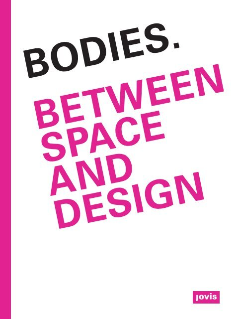 Bodies. Between Space and Design