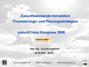 Zukunftsweisende Immobilien: Finanzierungs - Zukunft Haus