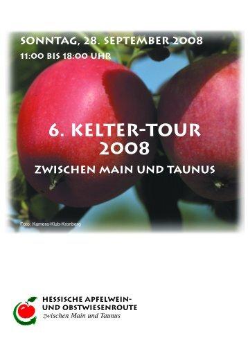6. Kelter-Tour 2008 zwischen Main und Taunus - HESSISCHEN ...